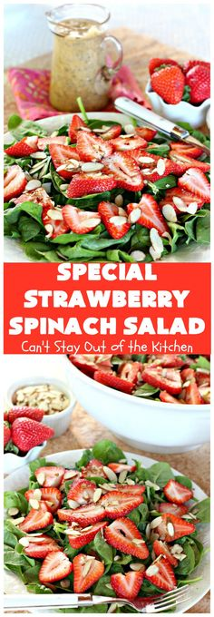 Special Strawberry Spinach Salad | Can't Stay Out of the Kitchen | This fantastic #salad takes only about 10 minutes to make including a homemade salad dressing. It's terrific for company or #holiday dinners like #Easter, #MothersDay or #FathersDay. #strawberries #almonds #spinach #glutenfree #vegan (pinned 1.35k)