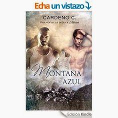 Pasión por la novela romántica: Reseña de Montaña Azul de Cardeno C.