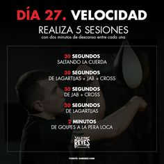 Día 27. Velocidad. #RetoDelBoxeador #Box #Boxing #CletoReyes #workout #training