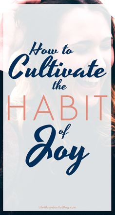 Yes. Joy can become a habit as much as being unhappy can become a constant mindset. This is really encouraging about creating joy in your marriage and as a mom. What we decide to do changes everything.