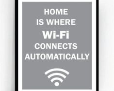 Home Is Where Wi Fi Connects Automatically Art Print For Geeks, Wall Art Decor,Office Quote Computer Coding Programming Software Engineer by TalkingPictures on Etsy Office Walls, Office Art, Home Office Decor, Office Ideas, Office Workspace, Small Office, Art Ideas For Teens, Computer Coding, Computer Desks