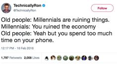 """Boomer: """"I'm *NEVER* going to retire!"""" Millennial: """"I'm never going to retire."""""""