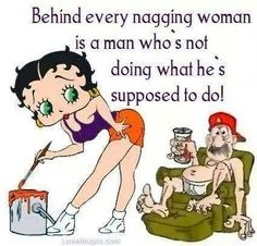 behind every nagging woman quotes quote lol funny quote funny quotes betty boop humor Funny Cartoon Photos, Funny Photos, Cartoon Quotes, Funny Cartoons, Black Betty Boop, Betty Boop Cartoon, Betty Boop Pictures, Morning Humor, Lol