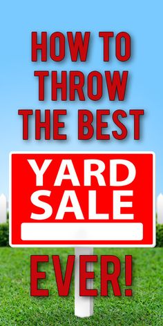 Tips for garage sales: how to price your stuff, stay sane and make lots of extra cash!