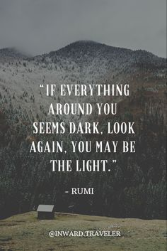 Traveler - Self Discovery, Inner Growth & Healing, Mindful Adventure - Inward.Traveler – Self Discovery, Inner Growth & Healing, Mindful Adventure Quotable Quotes, Wisdom Quotes, Quotes To Live By, Life Quotes, Be The Light Quotes, Quotes About Light, Spiritual Quotes, Positive Quotes, Motivational Quotes