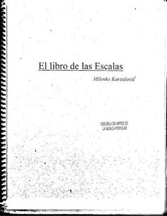 El libro de las escalas Guitar Classes, Guitar Lessons, Music Chords, Music Theory, My Music, My Books, Musicals, Sheet Music, Blues