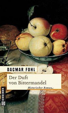Der Duft von Bittermandel von Dagmar Fohl