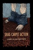 Ontario: Shag Carpet Action by Matthew Firth (Anvil Press)