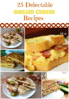 25 Grilled Cheese Recipes - * THE COUNTRY CHIC COTTAGE (DIY, Home Decor, Crafts, Farmhouse)