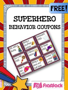 SUPERHERO Themed Behavior Reward Coupons FREEBIE - Whether you're doing the super hero theme in your classroom or not, these free behavior coupons will be sure to motivate your students! by si.ra.5621