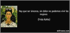 frases frida kahlo mujeres - Buscar con Google