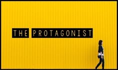 The Importance Of Being The Protagonist - Writers Write