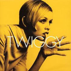 Twiggy was British, but by 1967, every American woman under 40 knew who she was, and that she was what they were supposed to look like