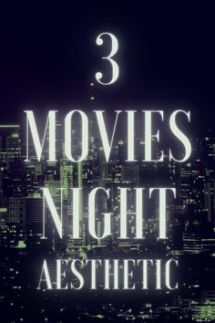 3 Movies Night Aesthetic – FabioEmme.it