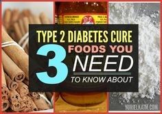 Does a diabetes cure for Type 2 diabetics actually exist? Discover the 3 natural foods that can reverse diabetes – and even prevent it in the fist place.