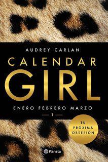 La Biblioteca de Jane Truman: Calendar Girl (Audrey Carlan)
