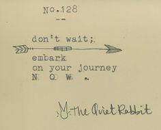 no.128 - don't wait.