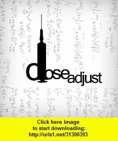 DoseAdjust, iphone, ipad, ipod touch, itouch, itunes, appstore, torrent, downloads, rapidshare, megaupload, fileserve