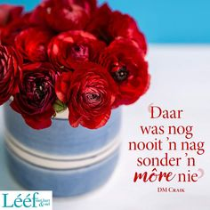 Afrikaanse Quotes, Goeie Nag, Thank You Lord, Staying Positive, Hart, Inspirational Quotes, Gerbera, Daisies, Magazine