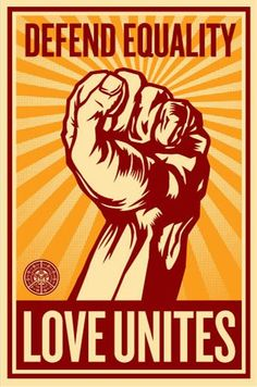 Shepard Fairey | Defend Equality | Love Unites.