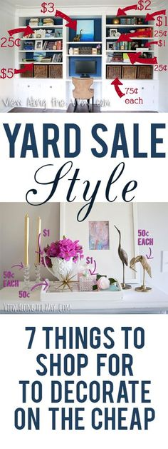 Great tips on what to shop for at yard sales to decorate your home (with style!) on a budget!
