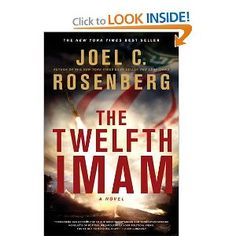 The Twelfth Imam by Joel C. Rosenburg -- Read this year.