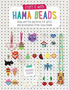 Craft it with Hama Beads: Easy and fun patterns for gifts... https://www.amazon.co.uk/dp/1446305775/ref=cm_sw_r_pi_dp_x_zAo0zbGM9ZB59