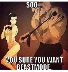 I like beast mode. Adult Cartoons, Adult Humor, Sex Quotes, Funny Quotes, Naughty Disney Princesses, Twisted Disney, Naughty Quotes, Gym Memes, Gym Humor