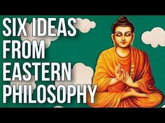 (4) Six Ideas From Eastern Philosophy - YouTube
