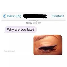 When you have to get somewhere in a hurry. | 17 Times Eyeliner Was The Work Of Satan