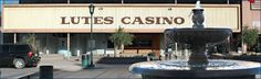 Lutes Casino - Yuma AZ - former gambling hall that is now a local favorite for American and Mexican cuisine.