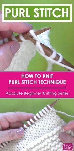 Learn How to PURL STITCH in the Absolute Beginner Knitting Series by Studio Knit