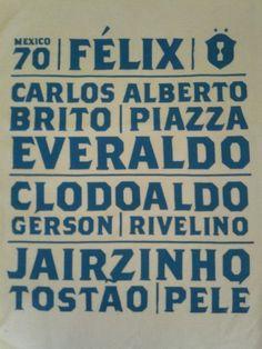 Mexico 1970 World Cup - Brazil Poster -Pele, Tostao, Jairzinho, Rivelino, Gerson, Clodoaldo, Everaldo, Piazza, Brito, Carlos Alberto, and Felix!