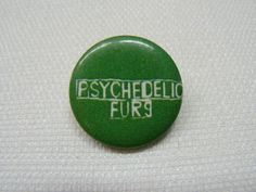 Vintage 1980s Psychedelic Furs Green and White Logo Pin / Button / Badge by beatbopboom on Etsy