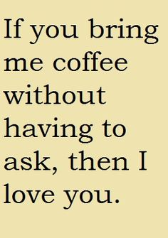 He does it all of the time and even knows my favorite!  Impressive b/c my coffee orders can be complicated!  <3