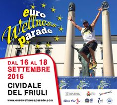 2016 - Euro Wellness Parade – Dogs & Friends  International Dogs and Owners Competition,  Sept. 16-18, in Cividale del Friuli, 10 a.m.-1 p.m. and 3-6 p.m.; participation fee: €10; Sept. 18, it starts in iazza Picco at 10 a.m. with competitions for dogs and their owners; prizes for the best 10 qualified; lottery with a 2 person weekend at Monte Del Re Agritourism as first prize.