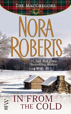 In From The Cold (Novella) by Nora Roberts   PenguinRandomHouse.com Amazing book I had to share from Penguin Random House