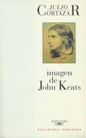 """Imagen de John Keats. Obra seleccionada en la guía de lectura sobre """"Julio Cortázar (1914-1984)"""""""