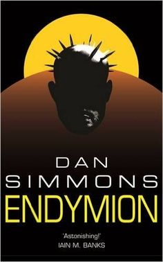 Endymion (GOLLANCZ S.F.): Amazon.co.uk: Dan Simmons: 9780575076396: Books