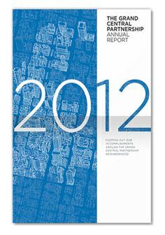 Russell Design | Selected Work : Printed Communication : Grand Central Partnership, Annual Report Cover.