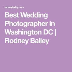 Northern Virginia Wedding Photographer - Rodney Bailey is the best wedding photographer, offer photography service in Northern Virginia, VA and throughout United States. Romantic Status, Cover Letter Sample, Music Tattoos, Love Mom, Event Photographer, Northern Virginia, Facial Cleansing, Best Wedding Photographers, Wedding Videos