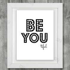SALE!!! Inspirational Quote Wall Art Print - Be Youtiful. Be you . Motivational Quote. printable quotes.  wall art ideas wall art canvas wall art target #wall art decor #wall art chicago #wall art prints wall art quotes wall art for bathroom wall art stickers wall art walmart wall art decals wall art amazon wall art above bed wall art and decor wall art abstract