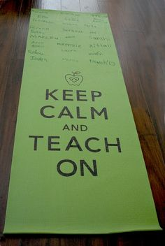 Keep Calm & Teach On! Teachers Gift