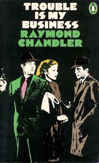 Bear Alley: Raymond Chandler: Short Stories and others