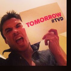 Ian Somerhalder (Are you READY!!!!!!!!!! #TVD ¡mañana!)
