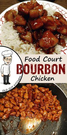 Food Court Bourbon Chicken Copycat Recipe – Old Guy In The Kitchen Copycat Recipes, Crockpot Recipes, Chicken Recipes, Cooking Recipes, Keto Chicken, Baked Chicken, Cooking Grill, Skillet Recipes, Healthy Recipes