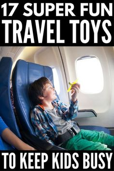 The best toys for airplane travel! Check out 17 of our fave toys to keep your kids entertained at feet and never hear the words 'I'm bored' again! Kids Travel Activities, Airplane Activities, Airplane Kids, Road Trip Activities, Airplane Travel, Fun Activities, Toddler Travel, Travel With Kids, Family Travel