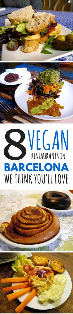 8 Best Vegan Restaurants In Barcelona Budget Friendly