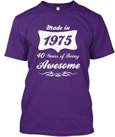 MADE IN 1975 LIMITED EDITION | Teespring