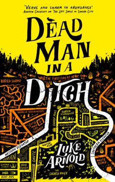 "Read ""Dead Man in a Ditch"" by Luke Arnold available from Rakuten Kobo. A former soldier turned PI solves crime in a world that's lost its magic in this brilliant sequel to actor Luke Arnold's. Luke Arnold, Read Dead, Rumor Has It, Michael Hutchence, Black Sails, Magic S, Dead Man, First Novel, Screenwriting"